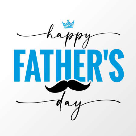 Happy Fathers Day elegant handwritten lettering with black mustache and crown. Vector greeting illustration with calligraphy text, crown and whisker 向量圖像