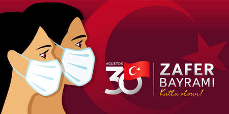 30 agustos Zafer Bayrami Victory Day Turkey with people in medical mask. Translation: August 30, celebration of victory and the National Day in Turkey. Celebration republic, vector illustration