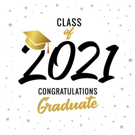 Golden calligraphy graduating class of 2021 greeting card. Celebration design for congratulation concept high school party or college. Vector illustration for graduate invitations