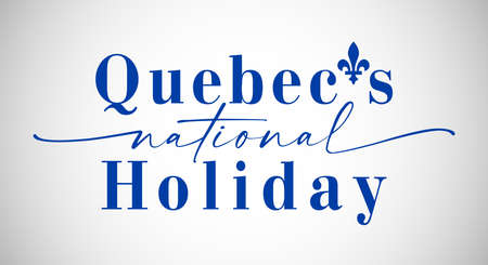 Quebec's National Holiday congrats concept. Day of Quebec creative greetings. Isolated abstract design template. St. Jean-Baptiste Day. Decorative country vintage typescript. T-shirt graphic sign.