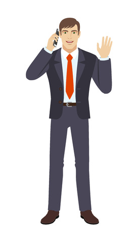 Businessman talking on the mobile phone and greeting someone with his hand raised up. Full length portrait of businessman character in a flat style. Vector illustration.