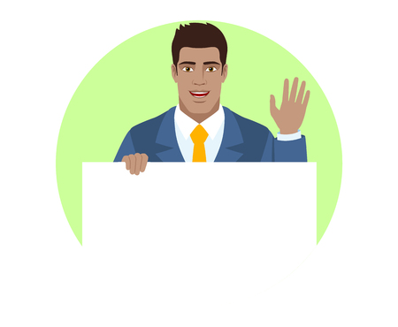 Businessman holding white blank poster and greeting someone with his hand raised up. Portrait of Black Business Man in a flat style. Vector illustration.