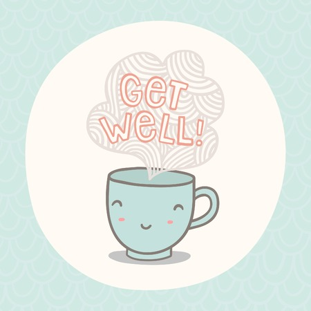 Get well greeting card with cute smiling cup. Vector EPS10 hand drawn illustration
