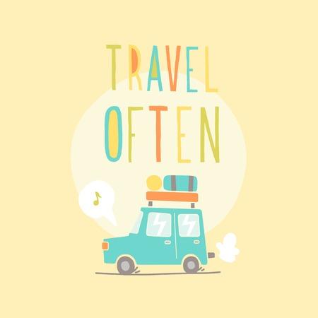 Travel often. Road trip. Vector hand drawn illustration. Illustration