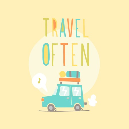 Travel often. Road trip. Vector hand drawn illustration. Ilustração