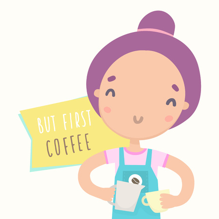 first house: But first coffee. Cute barista girl preparing coffee. Vector hand drawn illustration