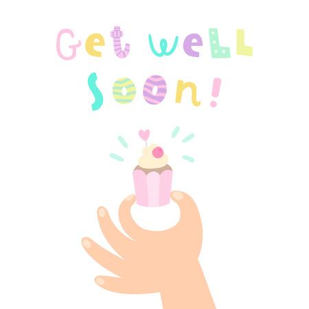 Get well soon. Hand holding a cupcake. Vector cartoon illustration