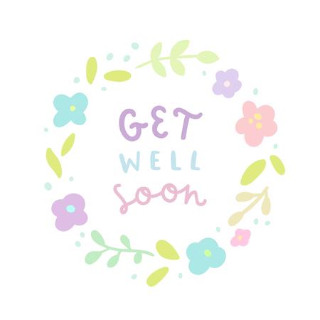 Szybkiego powrotu do zdrowia. Wawrzyn kwiatowy i ręcznie rysowane tekst. Ilustracja wektorowa