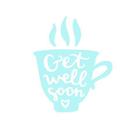Get well soon. Cup silhouette with calligraphy. Vector hand drawn illustration Stock Photo