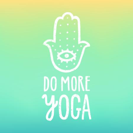 brain illustration: Do more yoga. Hand drawn lettering. Hamsa hand symbol on gradient background. Vector illustration
