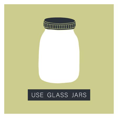 Use glass jar. Zero waste concept. Vector illustration