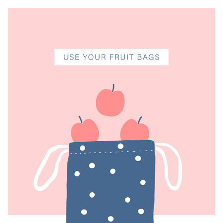 Use your fruit bag. Zero waste lifestyle. Vector illustration