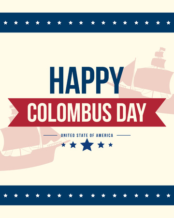 Happy Columbus Day Card Design vector illustration Illustration