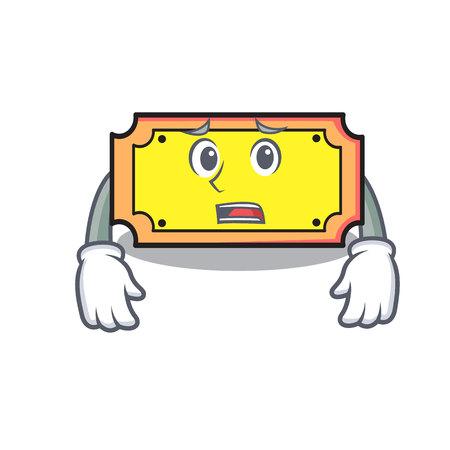 Afraid ticket mascot cartoon style vector illustration