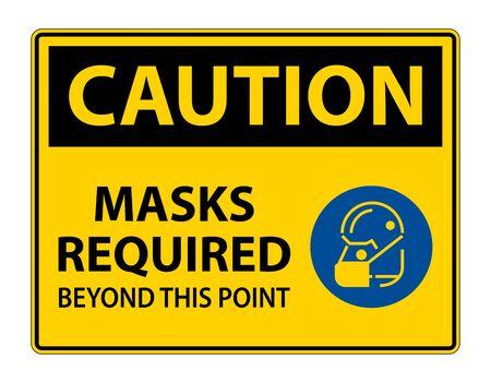 Symbole de mise en garde Masques requis au-delà de ce point