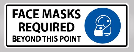 Face Masks Required Beyond This Point Sign Isolate On White Background,Vector Illustration