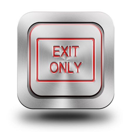 brushed aluminum: Exit only, brushed aluminum or stainless steel, glossy icon, button, sign