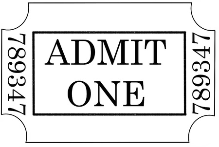 theater sign: ticket admit one
