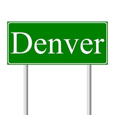 Денвер: Денвер зеленый дорожный знак на белом фоне