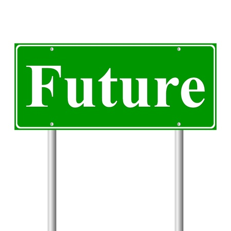 Future, concept green road sign on white background Vector