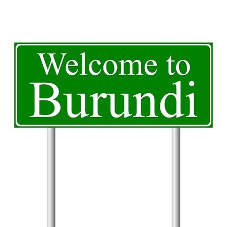 burundi: Welcome to Burundi, concept road sign isolated on white background