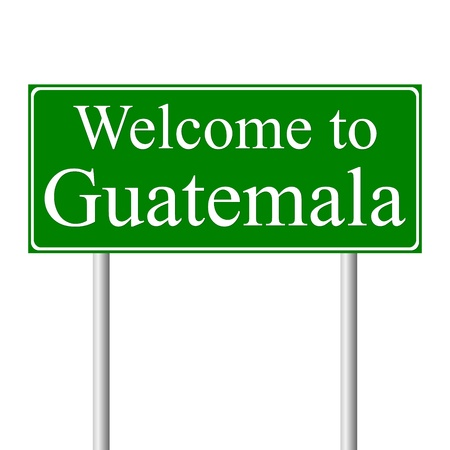 guatemala: Welcome to Guatemala, concept road sign isolated on white background