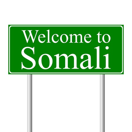 somali: Welcome to Somali, concept road sign isolated on white background