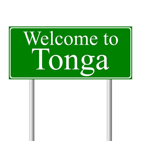 tonga: Welcome to Tonga, concept road sign isolated on white background Illustration