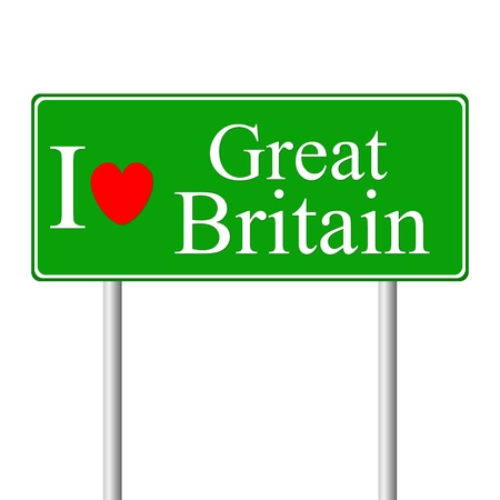 I love Great Britain, concept road sign isolated on white background Stock Vector - 15322814