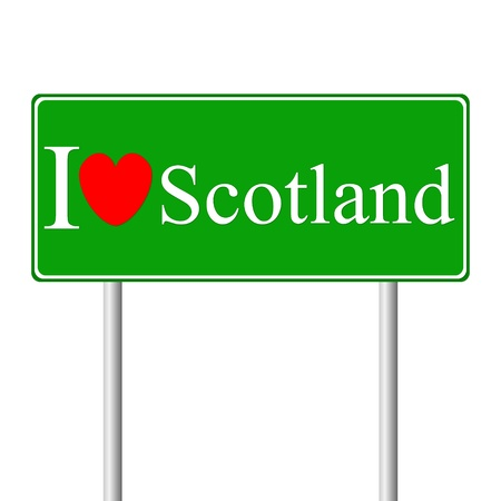 I love Scotland, concept road sign isolated on white background Vector