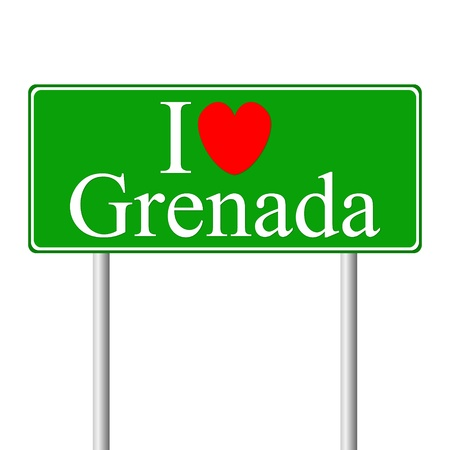 grenada: I love Grenada, concept road sign isolated on white background Illustration
