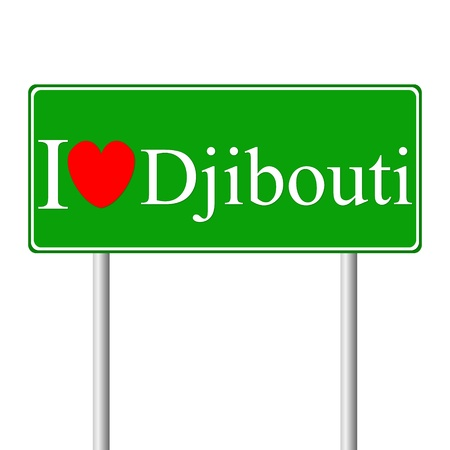 djibouti: I love Djibouti, concept road sign isolated on white background Illustration