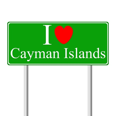 cayman: I love Cayman Islands, concept road sign isolated on white background Illustration