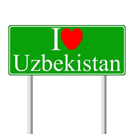 uzbekistan: I love Uzbekistan, concept road sign isolated on white background