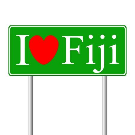 fiji: Ik hou van Fiji, concept verkeersbord op een witte achtergrond Stock Illustratie