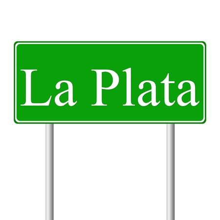 roadtrip: La Plata green road sign isolated on white background Illustration