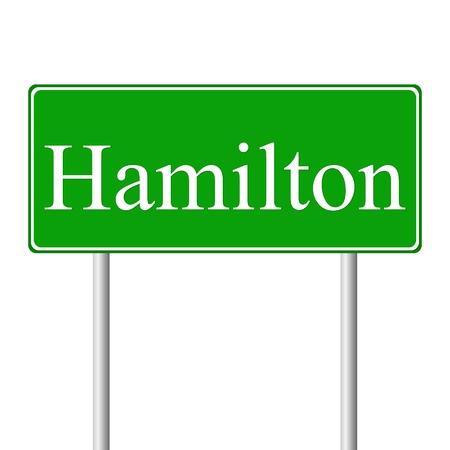 hamilton: Hamilton green road sign isolated on white background