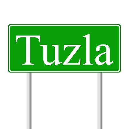 tuzla: Tuzla green road sign isolated on white background Illustration
