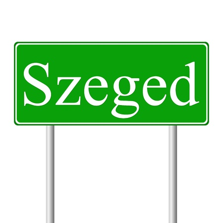 magyar: Szeged green road sign isolated on white background