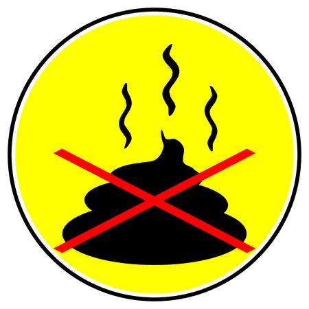 muck: No shit sign on white background. Illustration