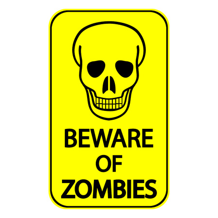 Road sign - Beware of Zombies. Vector