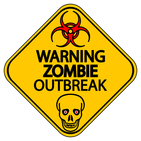 biological warfare: Road sign warning zombie outbreak on white background.