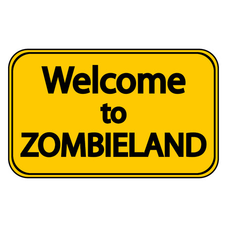 surviving: Road sign Welcome to Zombieland on white background.