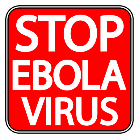 deadly: Stop Ebola sign on white background. Vector illustration. Illustration