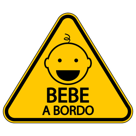 forewarning: Baby on board sign in Spanish on white background.  Illustration