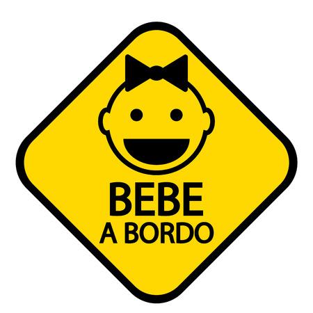 forewarning: Baby on board sign in Spanish on white background. Vector illustration. Illustration