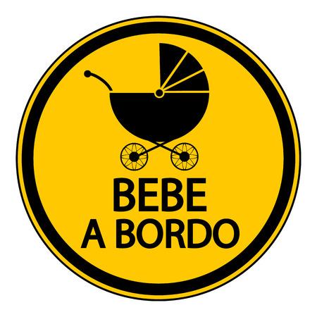 bebe a bordo: Bebé en la Muestra de la tarjeta en español sobre fondo blanco.