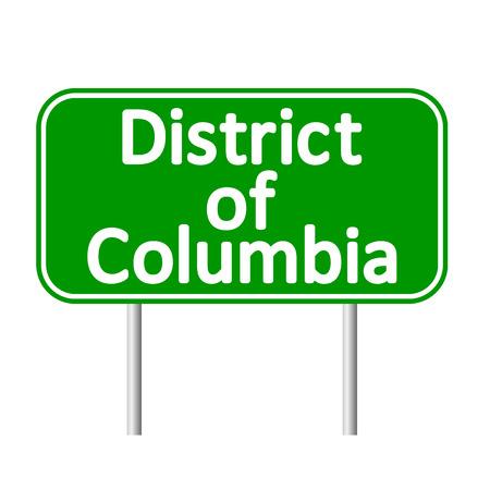 district of columbia: District of Columbia green road sign isolated on white background Illustration