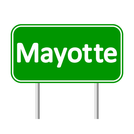 mayotte: Mayotte road sign isolated on white background.