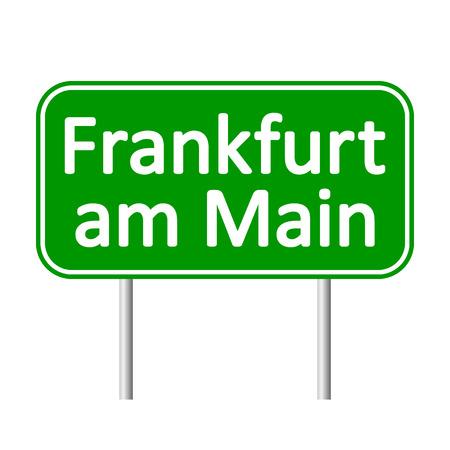 frankfurt: Frankfurt am Main road sign isolated on white background.
